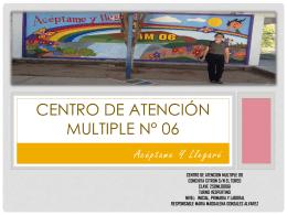 CENTRO DE Atención MULTIPLE N° 6