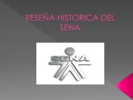 RESEÑA HISTORICA DEL SENA
