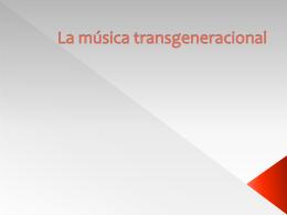 La música transgeneracional