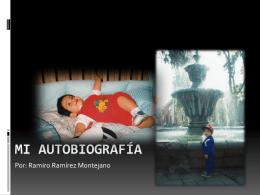 Mi autobiografía RAMIRO - tecnologiasecundaria11-12