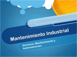 Mantenimiento Industrial - Gerencia