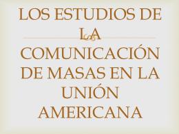 LOS ESTUDIOS DE LA COMUNICACIÓN DE MASAS