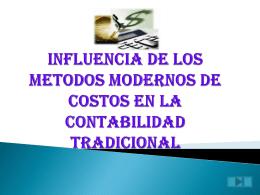 INFLUENCIA DE LOS METODOS