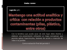 pilas, plástico, entre otros