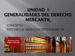 Unidad 1 Derecho Mercantil 1era Clase