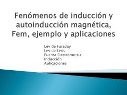 Fenómenos de inducción y autoinducción magnética, ejemplo y