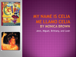 My Name is Celia - multiculturalbooklistk5