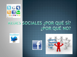 Redes sociales ¿por qué sí?