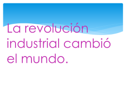 La revolución industrial cambió el mundo - portafolio-2a