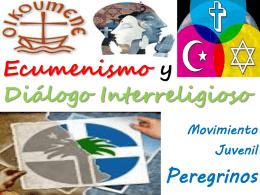 PPT Ecumenismo y D.Interr PEREGRINOS