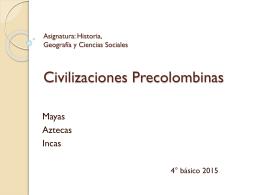 Civilizaciones Pre Colombinas