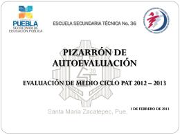 EVALUACIÓN DE MEDIO CICLO PAT 2012 - 2013