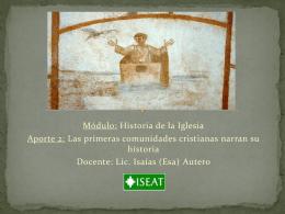 Las primeras comunidades cristianas narran su historia