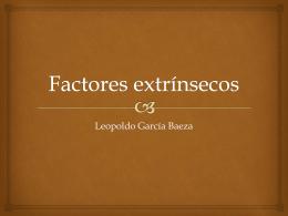 Factores extrínsecos - FCQ