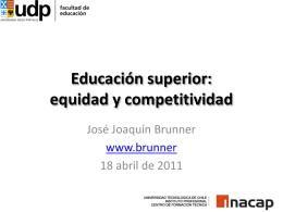 Educación superior: equidad y competitividad