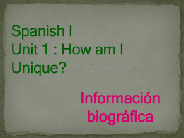Spanish I Unit 1 : How am I Unique?