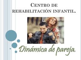 Centro de rehabilitación infantil.
