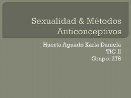 Sexualidad & Métodos Anticonceptivos