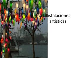 Instalaciones artisticas - arte-estetica