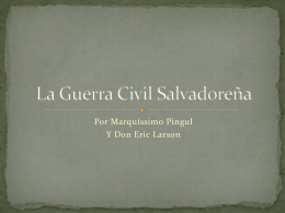 La Guerra Civil de El Salvador