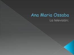 Ana Maria Ossaba - telev-amo