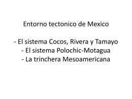 Entorno tectonico de Mexico - El sistema Cocos, Rivera y Tamayo