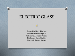 ELECTRIC GLASS