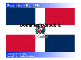 Dominican Republic - Period 3~ Tuesday, Thursday