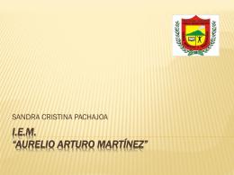 I.E.M. *AURELIO ARTURO MARTÍNEZ*