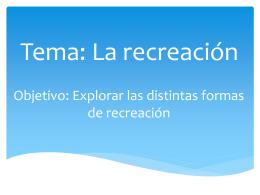 Tema: La recreación