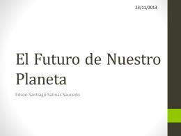El Futuro de Nuestro Planeta