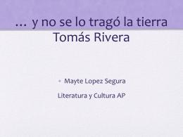 Tomás Rivera: Y no se lo tragó la tierra