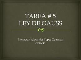 TAREA # 5 LEY DE GAUSS