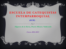 ESCUELA DE CATEQUISTAS INTERPARROQUIAL