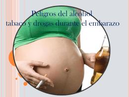 Peligros del alcohol, tabaco y drogas durante el