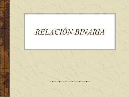 RELACIÓN BINARIA