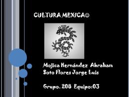 CULTURA MEXICA*