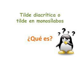 Tilde diacrítica o tilde en monosílabos ¿Qué es?