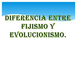 Trabajo Evolucionismo y fijismo Grupo 1 bach A