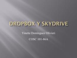 Dropbox y Skydrive - Portafolio de Yinette Domínguez Olivieri
