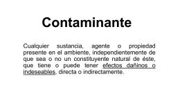 Contaminantes y contaminación