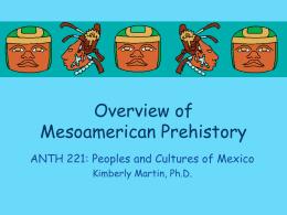 221-Mesoamerica-Prehistory-Overview