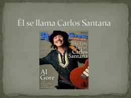 El se llamo Carlos Santana