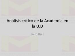 Análisis crítico de la Academia en la U