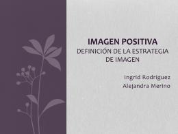 Imagen positiva Definición de la estrategia de imagn