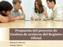 Propuesta del proyecto de Gestion de archivos del Registro Oficial