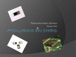 AHOGADOS EN CHIPS - tecnologiadelaeducacion