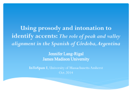 Using prosody and intonation to identify accents: The role of peak