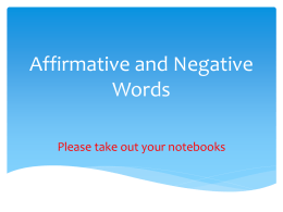 Unit 5 Lesson 2: Affirmative and Negative Words
