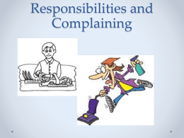 Responsibilities and Complaining